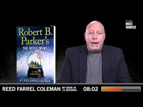 My Book in 15 Seconds - Robert B. Parker's the Devil Wins by Reed Farrel Coleman