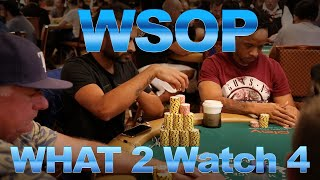 Global Poker: World Series of Poker What 2 Watch 4