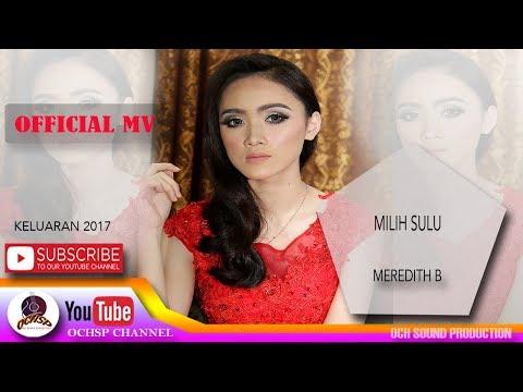 MEREDITH B_MILIH SULU(OFFICIAL MV)