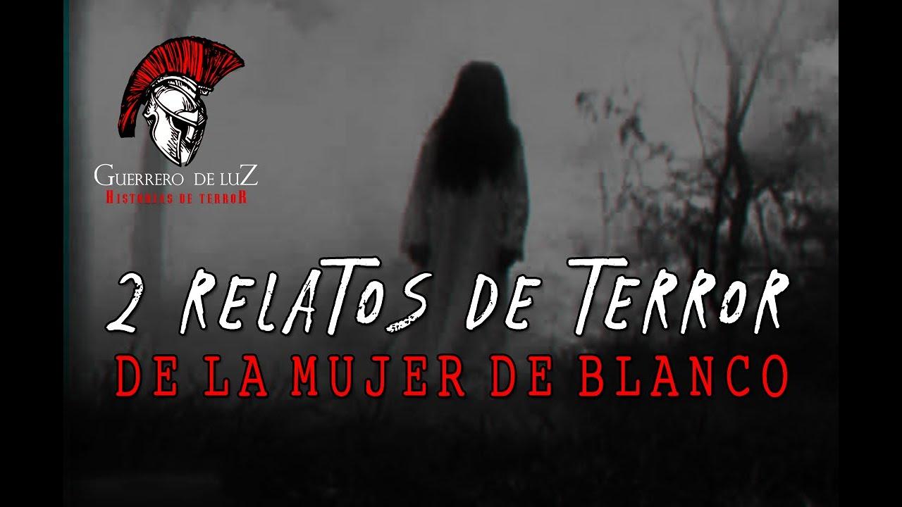 2 Relatos De La Mujer De Blanco, Con Guerrero De Luz