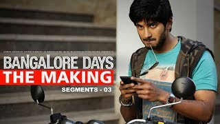 Making the Movie - Bangalore Days 3