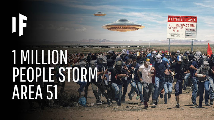 what happens if one million people actually stormed area 51