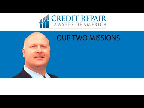 Our Two Missions | Credit Repair Lawyers of America