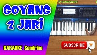 Download GOYANG DUA JARI Karaoke Dangdut Koplo - Sandrina