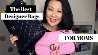 The best bags for Moms! Chanel, Prada, Gucci bags review