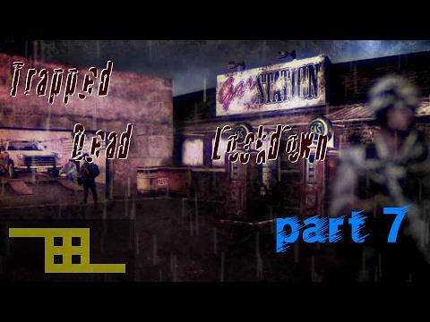 Trapped Dead: Lockdown pt. 7 |