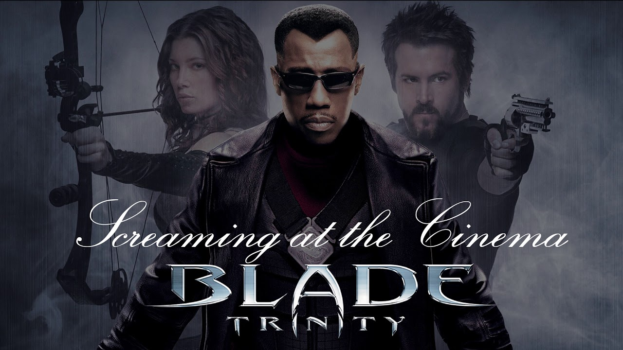 Download Screaming at the Cinema: Blade Trinity