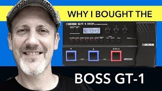 BOSS GT-1 Guitar Effects Review & Why I Bought It
