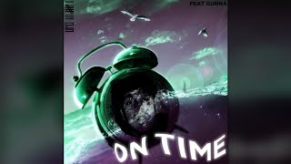 Ufo361 feat. Gunna - ON TIME (Prod. TheCratez) 🌊🌊🌊