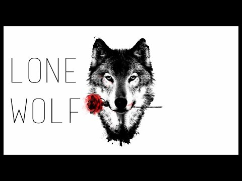 The ADVANTAGES Of Being A Lone Wolf In Modern Day Society