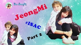 [FMV] Jeongyeon x Mina TWICE (JeongMi couple) - ISAC AUGUST, 2018 (Part2)