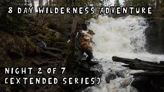 8 Day Wilderness Adventure with My Dog (Night 2 of 7) [Extended Version]