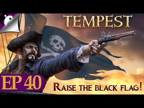 Let's Play Tempest A Pirate Action RPG - The Last Hurrah Of Captain Padge! -Finale- Tempest Gameplay