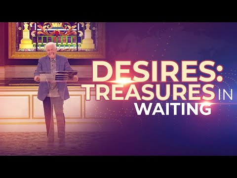 Desires: Treasures In Waiting (May 24, 2020) - Jesse Duplantis
