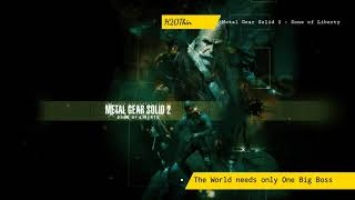 The World Needs Only One Big Boss  (Metal Gear Solid 2 Sons Of Liberty Ost)
