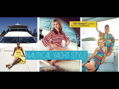 Nautical Yacht Style Lookbook