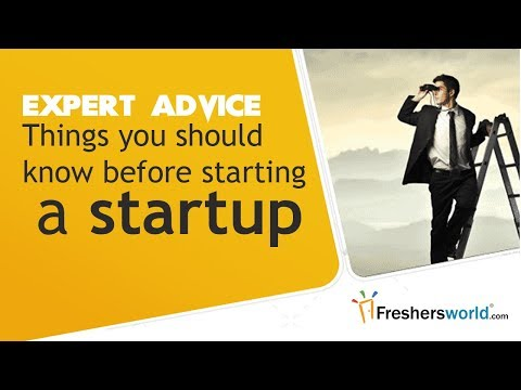 Things you should know before starting a startup - Business Tips, Career Guidance