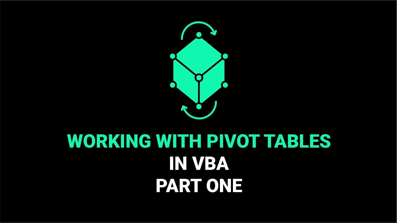 Working With Pivot Tables In VBA | Part One - YouTube
