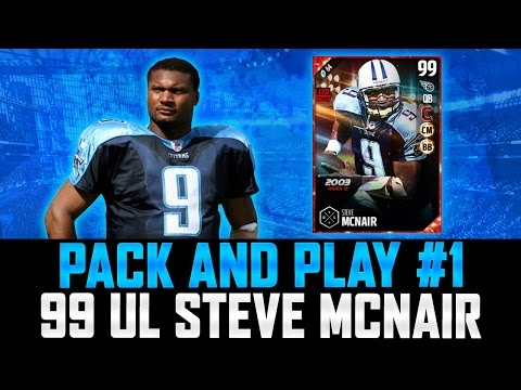 PACK AND PLAY #1 FEATURING 99 ULTIMATE LEGEND STEVE MCNAIR! | MUT 17