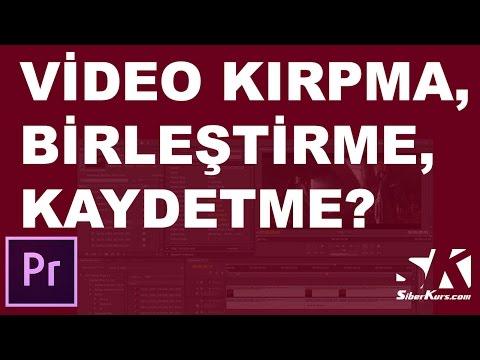 Premiere'de Video Kırpma, Birleştirme ve Kaydetme | Premiere Dersleri
