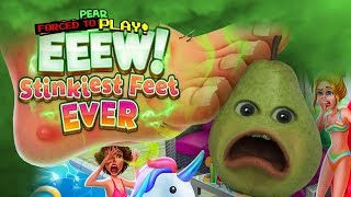 Pear FORCED to Play - EEEW! Stinky Feet #1