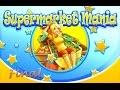 Supermarket Mania - Gameplay Last Part (Level 5-10)