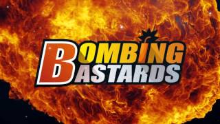 Bombing Bastards: Touch!
