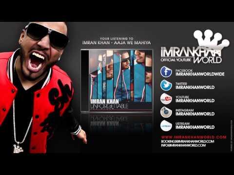 Imran Khan   Aaja We Mahiya Official Song