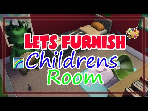 Lets Furnish: The Sims 4 | CHILDREN'S ROOM!