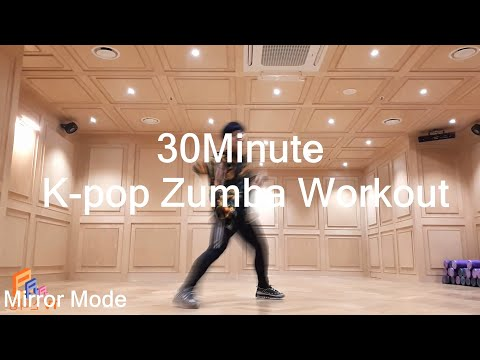 30 Minute K-POP Zumba Dance Cardio Workout 02 (MIRROR MODE)