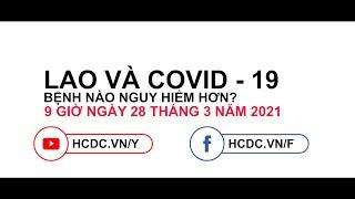 """Teaser Tọa đàm trực tuyến """"LAO và COVID-19 - Bạn nghĩ bệnh nào nguy hiểm hơn?"""""""