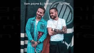 Familiar - Liam Payne & J Balvin (Lyrics) OFICCIAL AUDIO