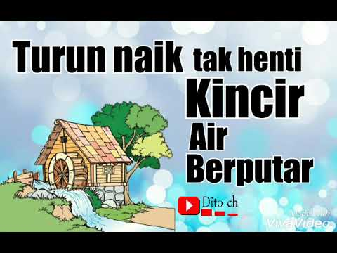 Lirik Lagu Anak - Kincir Air - Cipt. A. T. Mahmud