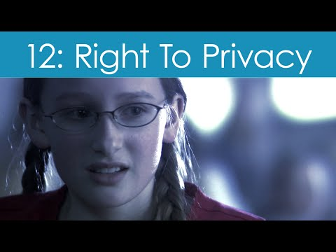 Human Rights Video #12: Right To Privacy