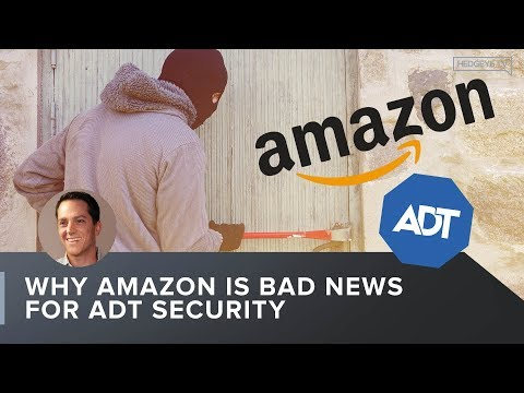 Why Amazon Is Bad News for ADT Security