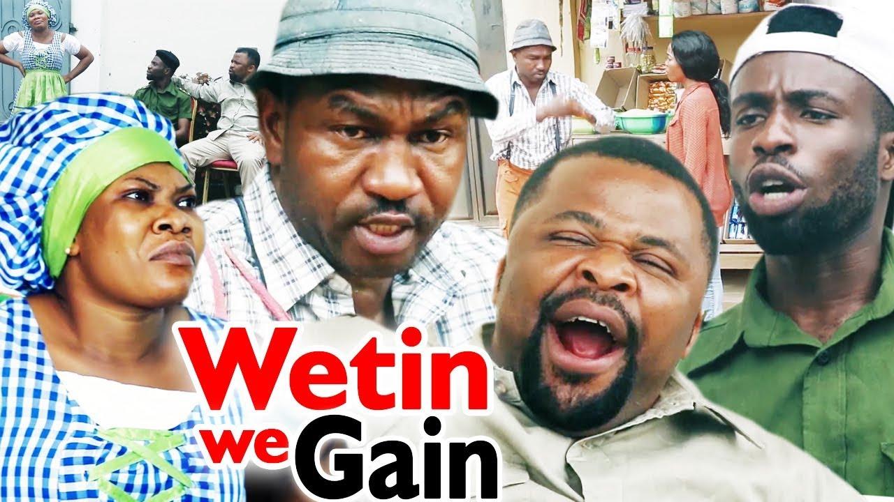 Download Wetin We Gain Season 1&2 - 2019 Latest Nigerian Nollywood Comedy Movie Full HD