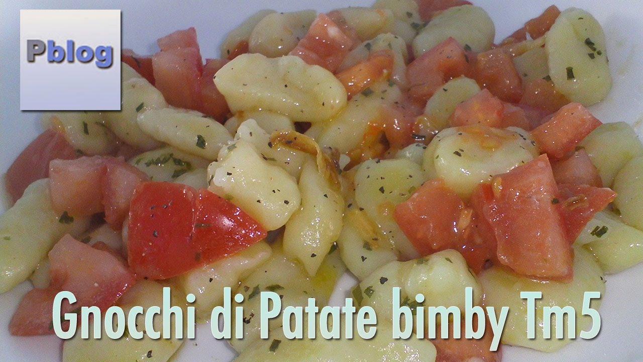 gnocchi di patate bimby tm5 fatti in casa - youtube - Come Cucinare Gli Gnocchi Di Patate