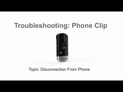 Phone Clip troubleshooting: Disconnection from the phone