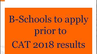 B-Schools to apply to before CAT 2018 results by Career Launcher Kolkata.