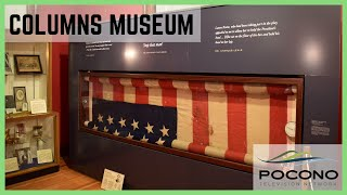 Pocono TV Network | Columns Museum | Summer