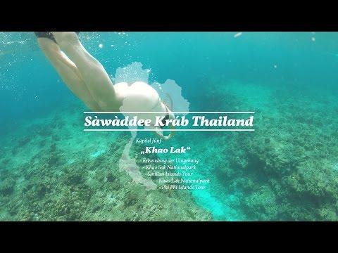 "Sawadee Krab Thailand Part 5 ""Khao Lak"""