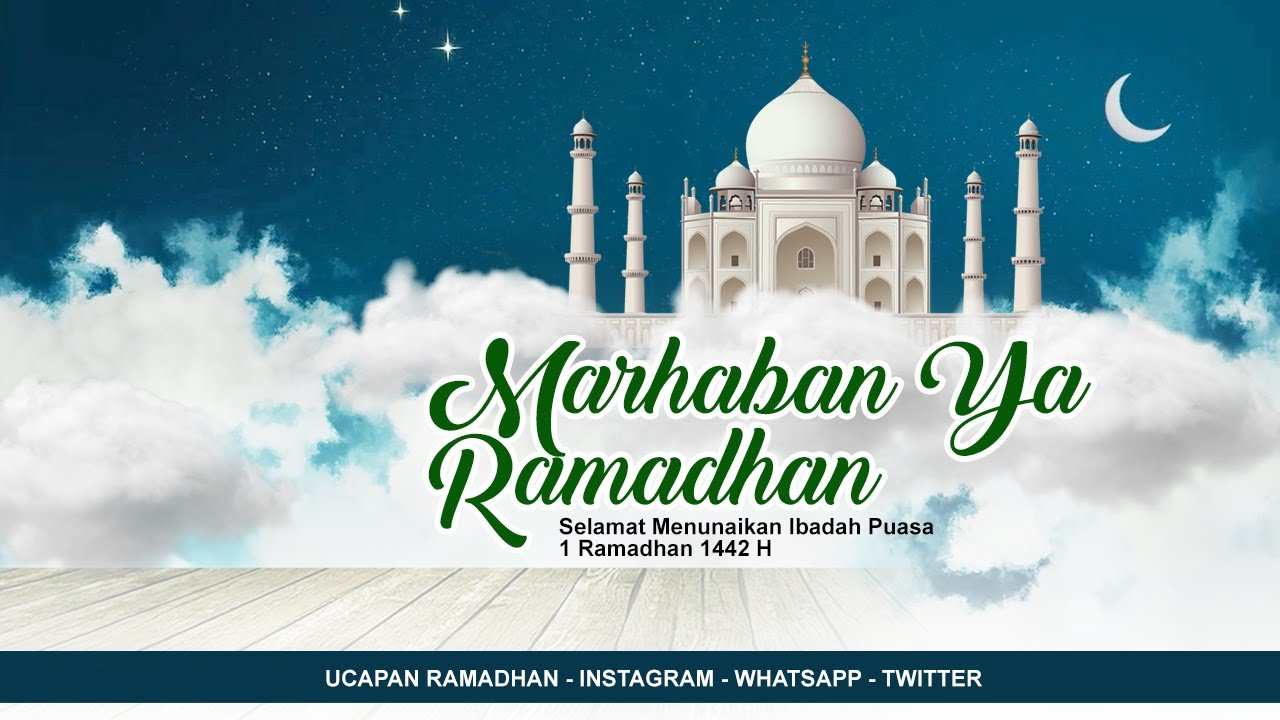Selamat Menunaikan Ibadah Puasa Ucapan Ramadhan 2021 Youtube