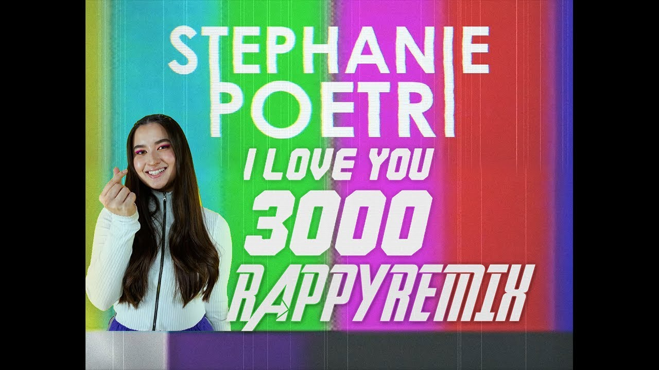 Stephanie Poetri - I Love You 3000 (Rappy Remix)