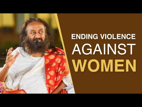 Why Is There So Much Violence Against Women? | In Hindi | Gurudev Sri Sri Ravi Shankar