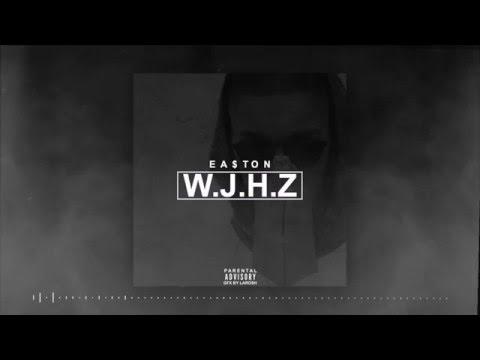 EA$TON - W.J.H.Z (Weet Je Het Zeker)