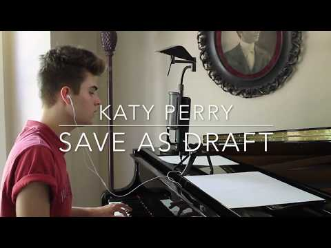 Katy Perry - Save As Draft (Cover)