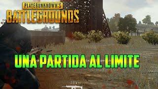 UNA PARTIDA AL LIMITE - PLAYERUNKNOWN'S BATTLEGROUNDS (PUGS) GAMEPLAY ESPAÑOL