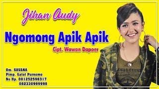 Jihan Audy - Ngomong Apik Apik [OFFICIAL]