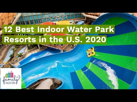 12 Best Indoor Water Park Resorts In The U.S. For 2020 | Family Vacation Critic