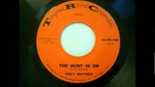 Watch Percy Mayfield The Hunt Is On video